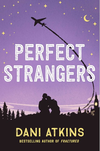 Perfect Strangers : A novella