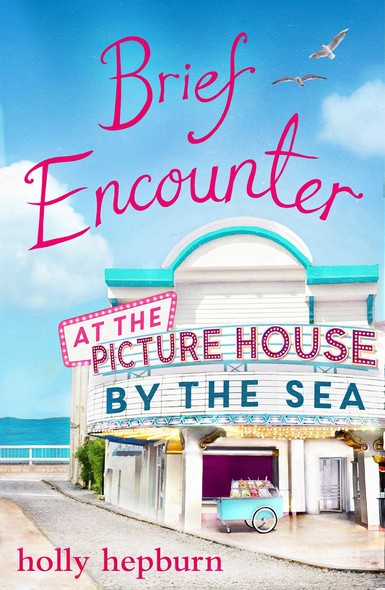 Brief Encounter at the Picture House by the Sea : Part One