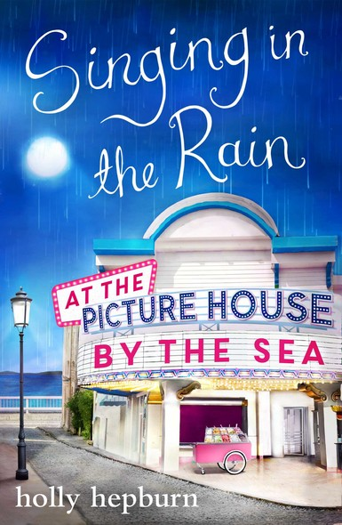 Singing in the Rain at the Picture House by the Sea : Part Two