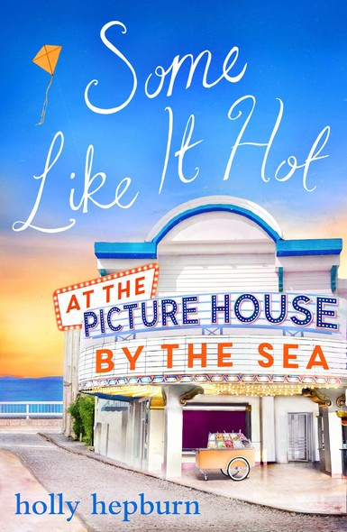 Some Like It Hot at the Picture House by the Sea : Part Four