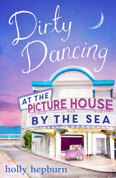 Dirty Dancing at the Picture House by the Sea : Part Three