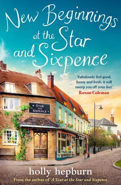 New Beginnings at the Star and Sixpence : Part One in the new series