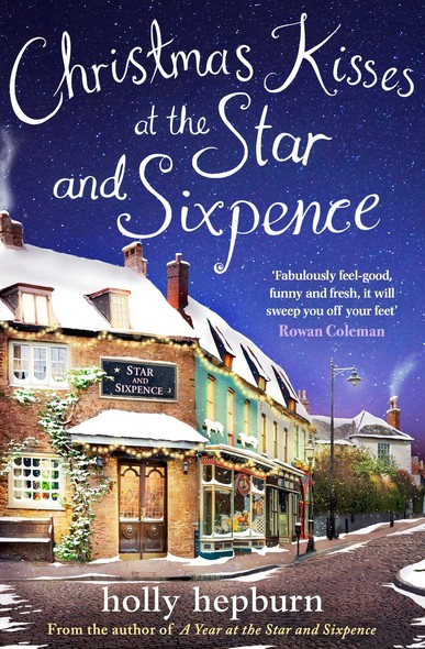 Christmas Kisses at the Star and Sixpence : Part Two of Four in the new series