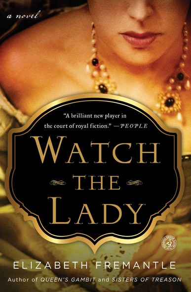 Watch the Lady : A Novel