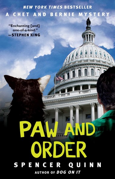 Paw and Order : A Chet and Bernie Mystery