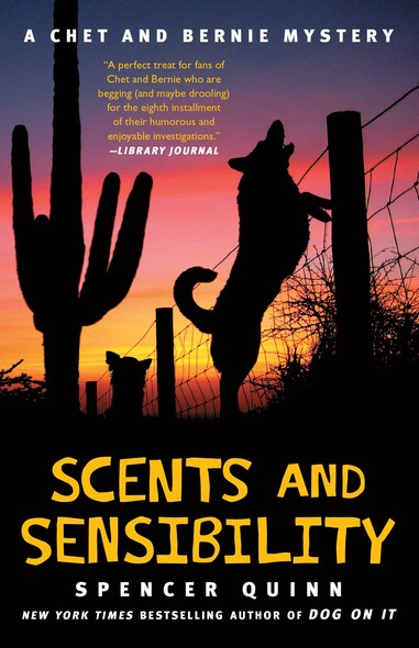 Scents and Sensibility : A Chet and Bernie Mystery