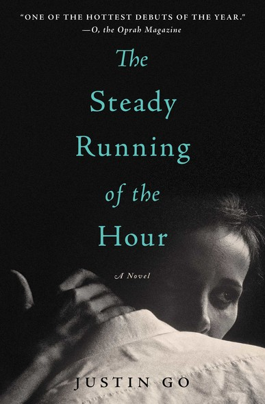 The Steady Running of the Hour : A Novel