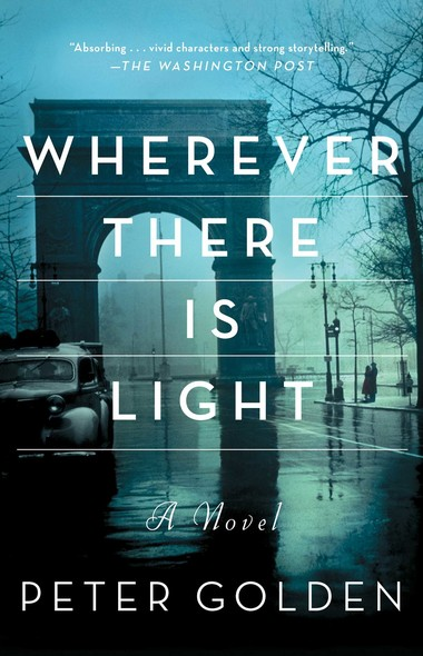 Wherever There Is Light : A Novel