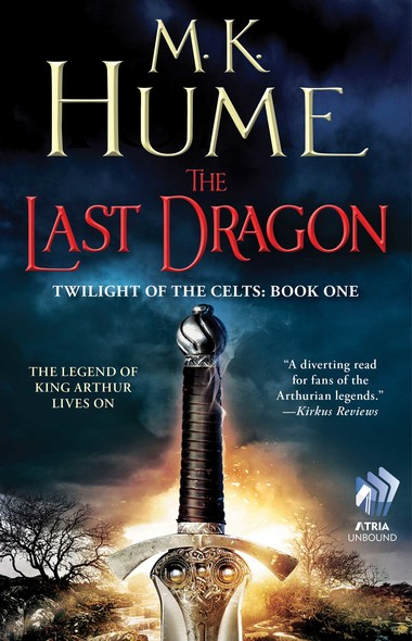 Twilight of the Celts Book One: The Last Dragon
