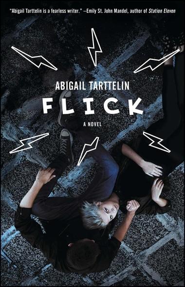 Flick : A Novel