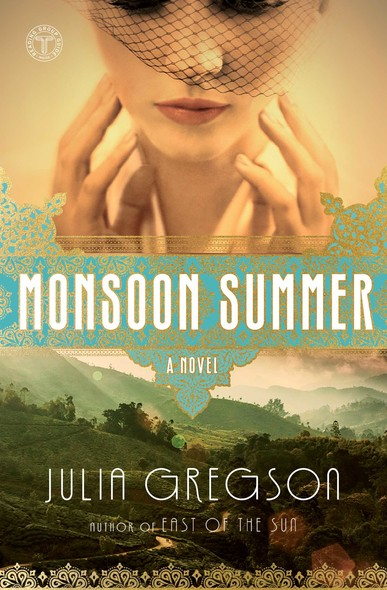Monsoon Summer : A Novel
