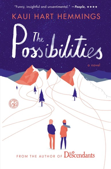The Possibilities : A Novel