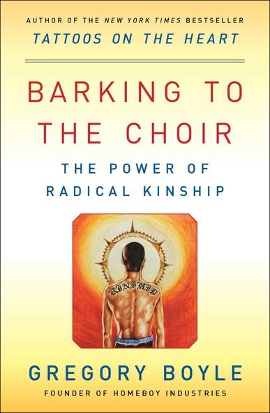 Barking to the Choir : The Power of Radical Kinship