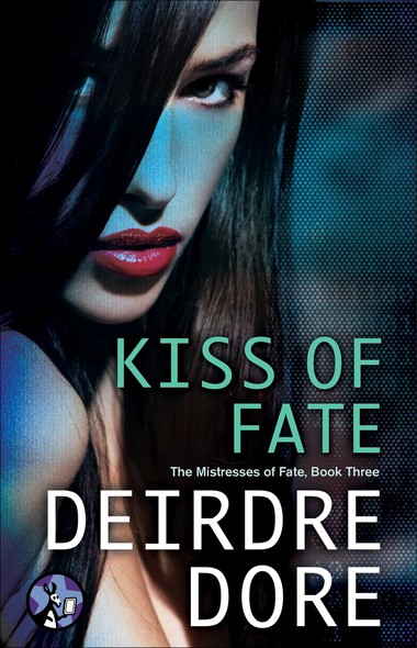 Kiss of Fate : The Mistresses of Fate, Book Three