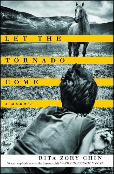 Let the Tornado Come : A Memoir