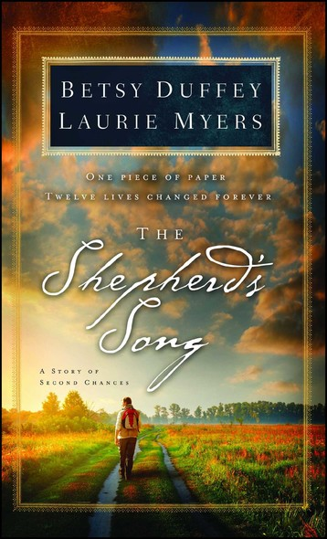 The Shepherd's Song : A Story of Second Chances