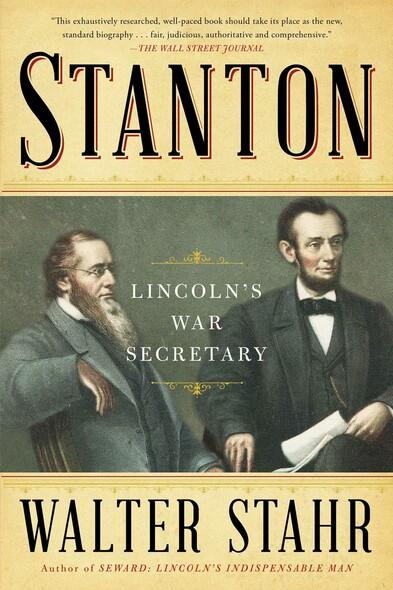 Stanton : Lincoln's War Secretary