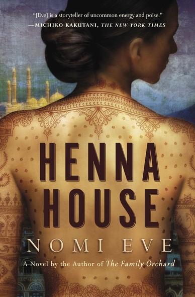Henna House : A Novel
