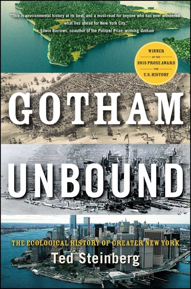 Gotham Unbound : The Ecological History of Greater New York