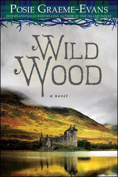 Wild Wood : A Novel