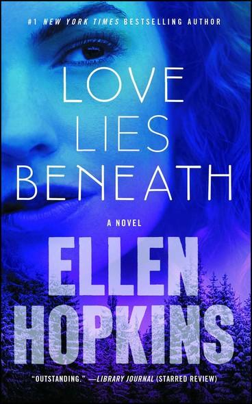 Love Lies Beneath : A Novel