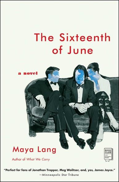 The Sixteenth of June : A Novel