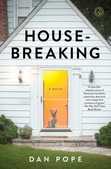 Housebreaking : A Novel