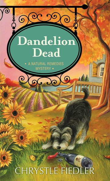 Dandelion Dead : A Natural Remedies Mystery
