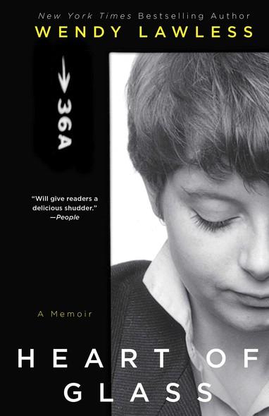 Heart of Glass : A Memoir