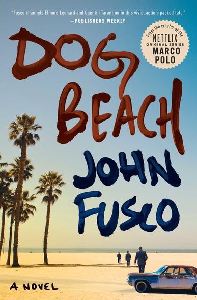 Dog Beach : A Novel