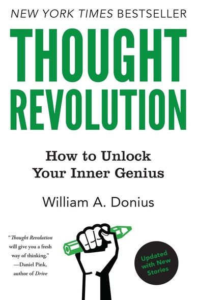 Thought Revolution - Updated with New Stories : How to Unlock Your Inner Genius