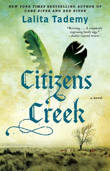 Citizens Creek : A Novel