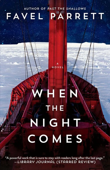 When the Night Comes : A Novel