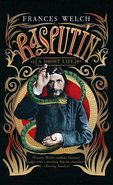 Rasputin : A Short Life