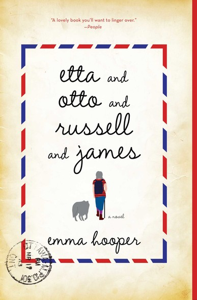 Etta and Otto and Russell and James : A Novel