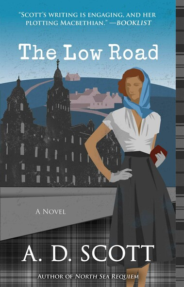 The Low Road : A Novel