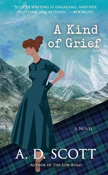 A Kind of Grief : A Novel