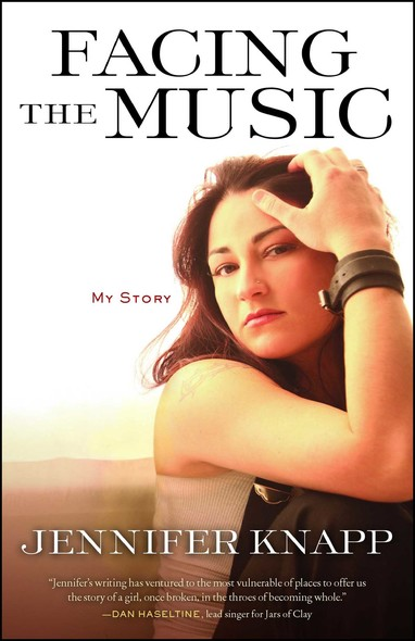 Facing the Music : My Story