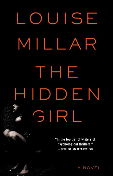 The Hidden Girl : A Novel