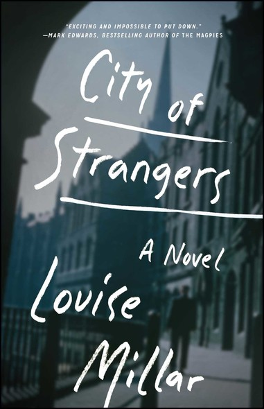 City of Strangers : A Novel