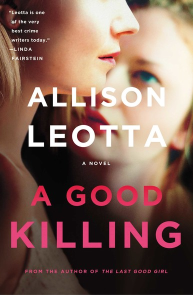 A Good Killing : A Novel