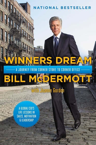 Winners Dream : A Journey from Corner Store to Corner Office