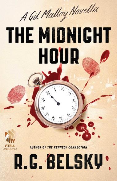 The Midnight Hour : A Gil Malloy Novella