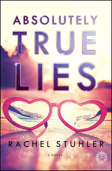 Absolutely True Lies : A Novel