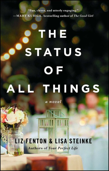 The Status of All Things : A Novel