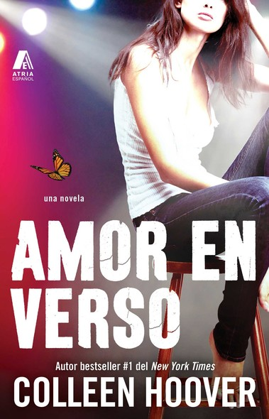 Amor en verso (Slammed Spanish Edition) : Una novela