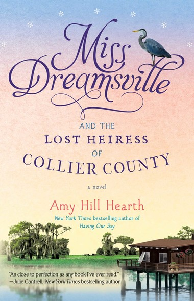 Miss Dreamsville and the Lost Heiress of Collier County : A Novel