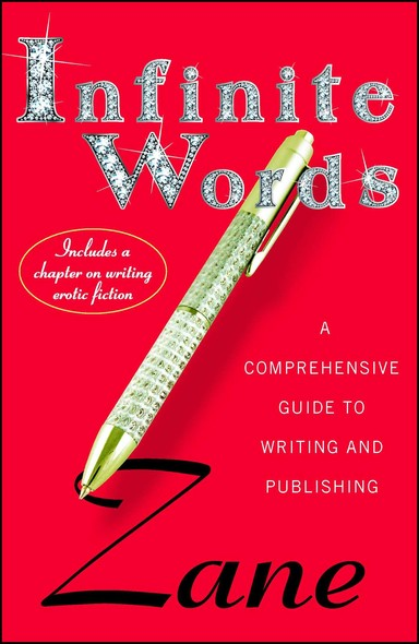 Infinite Words : A Comprehensive Guide to Writing and Publishing