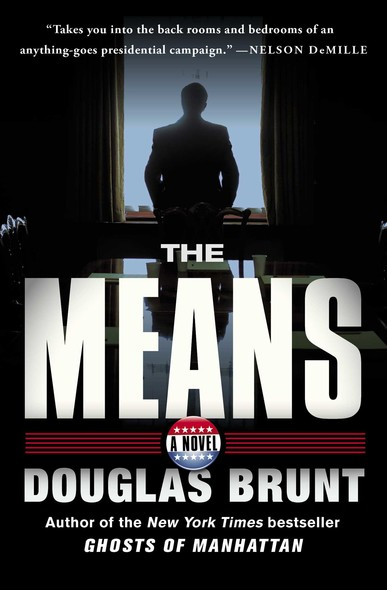The Means : A Novel