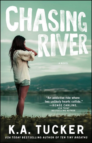 Chasing River : A Novel